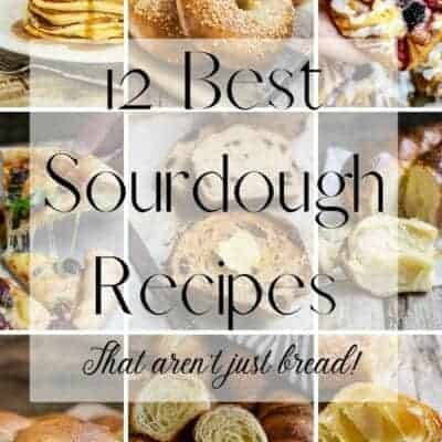 12 Sourdough Recipes You Have To Try (That Are Not Just Bread!)